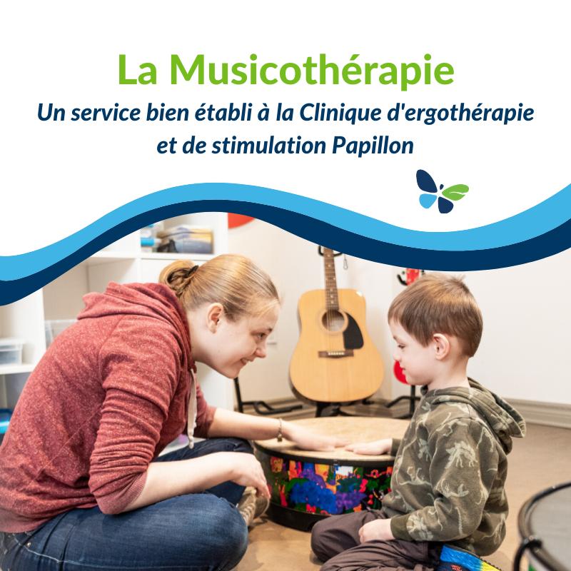 Musicothérapie - Un service bien établi à la Clinique d'ergothérapie et de stimulation Papillon