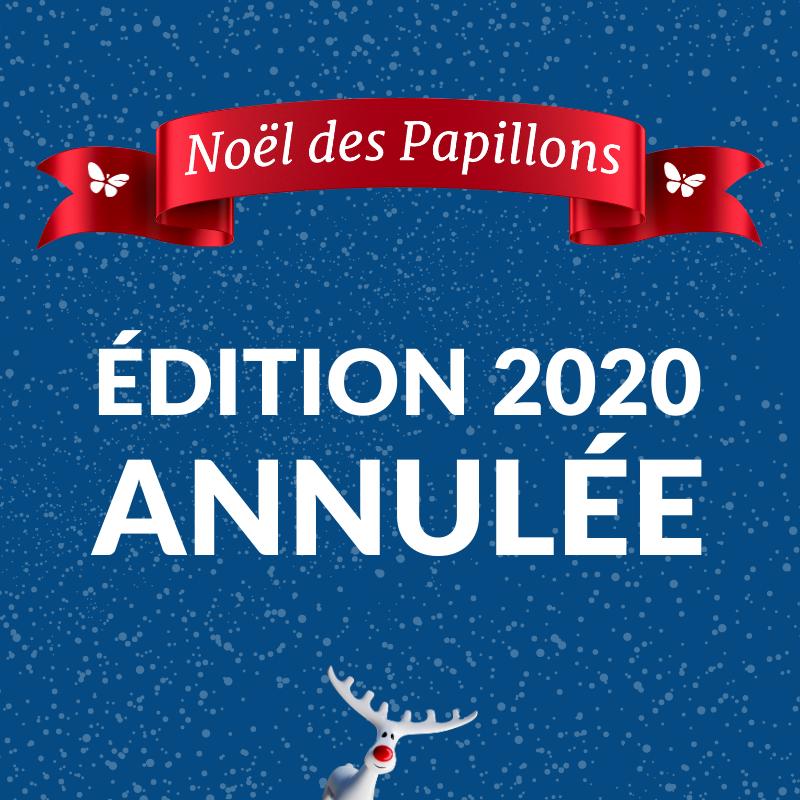 Annulation de l'édition 2020 du Noël des Papillons